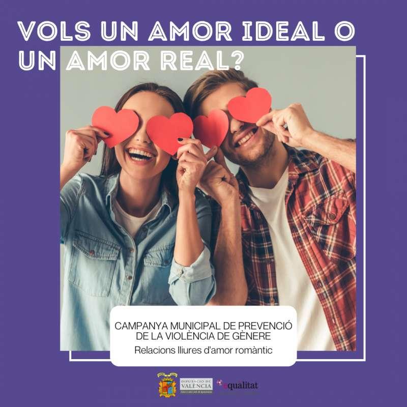 La Concejalía de Igualdad de Género del Ayuntamiento de Museros, ha impulsado la campaña llamada ?¿Quieres un amor ideal o un amor real??. EPDA.